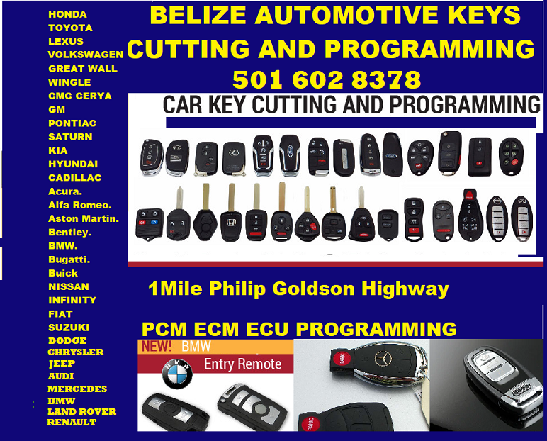 KEY CUTTING PROGRAMMING ALL KEYS  ALL OF BELIZE 602 8378